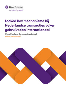 SPA rapport - Locked box mechanisme in Nederland vaker gebruikt dan internationaal - Grant Thornton